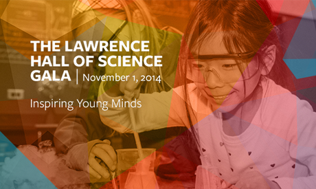 The Lawrence Hall of Science Gala   Inspiring Young Minds