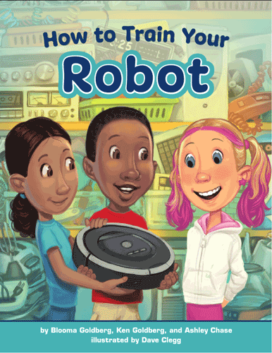 How to Train Your Robot book cover in which three students are examining a robot vacuum cleaner.
